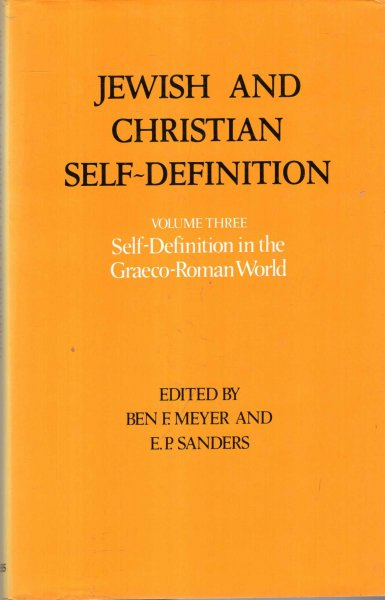 Image for Jewish and Christian Self-Definition Volume Three : Self-Definition in the Graeco-Roman World