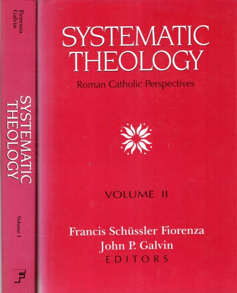 Image for Systematic Theology : Roman Catholic Perspectives (two volumes complete)