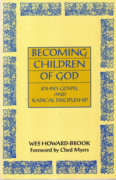 Image for Becoming Children of God : John's Gospel and Radical Discipleship