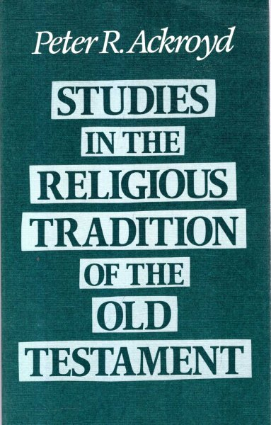 Image for Studies in the Religious Traditions of the Old Testament