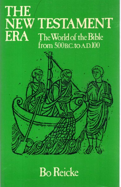 Image for The New Testament Era: The World of the Bible from 500B.C.to A.D.100