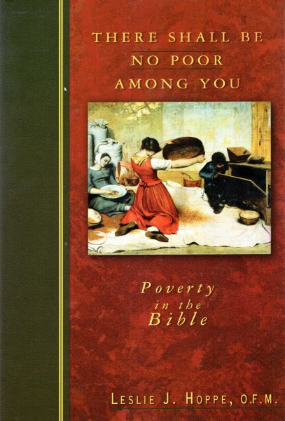 Image for There Shall Be No Poor Among You : Poverty in the Bible