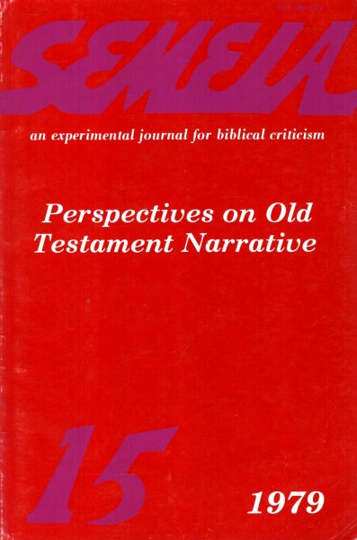Image for Semeia : an experimental journal for biblical criticism - No 15 : Perspectives on Old Testament Narrative
