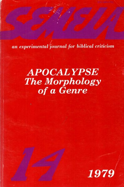 Image for Semeia : an experimental journal for biblical criticism - No 14 : Apocalypse - The Morphology of a Genre