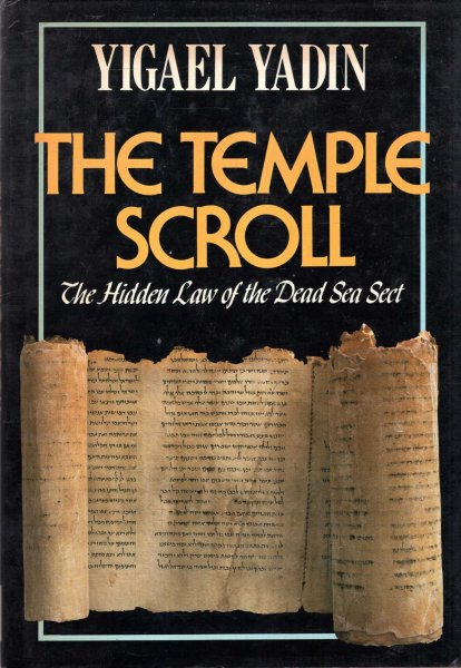 Image for The Temple Scroll : The Hidden Law of the Dead Sea Sect