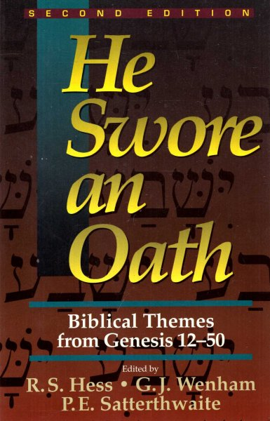 Image for He Swore an Oath : Biblical Themes from Genesis, 12-50