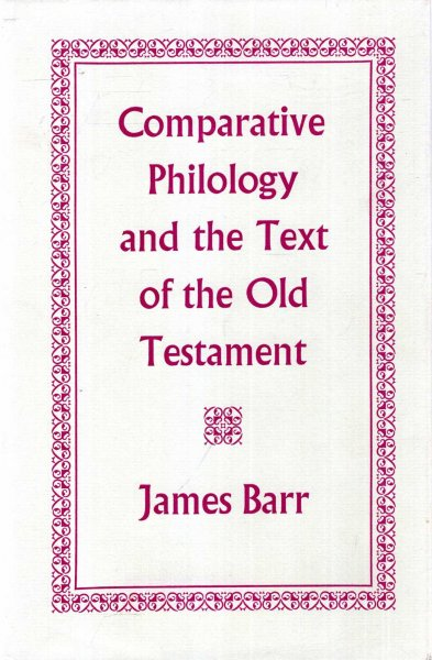 Image for Comparative Philology and the Text of the Old Testament