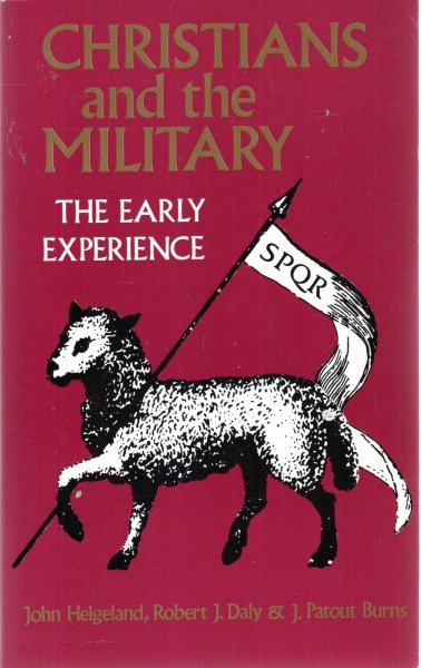 Image for Christians and the Military : The Early Experience