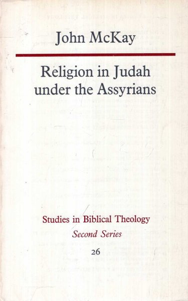 Image for Religion in Judah Under the Assyrians