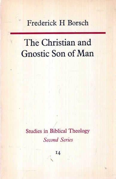 Image for The Christian and Gnostic Son of Man
