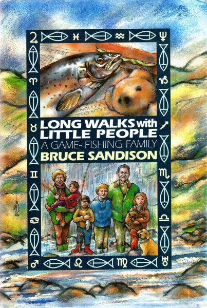 Image for Long Walks with Little People - a Game-fishing Family