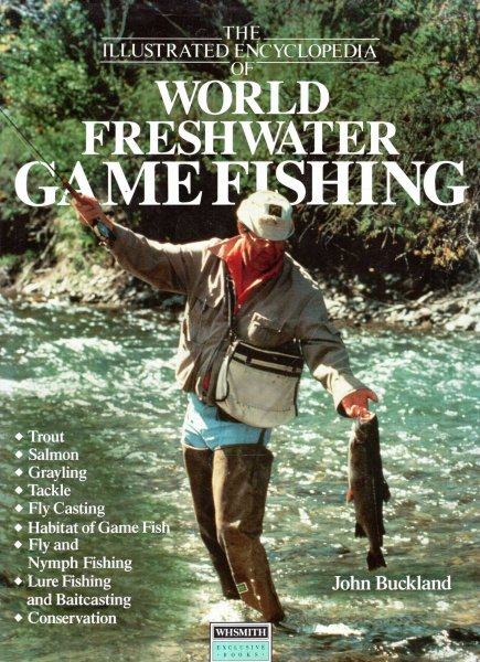 Image for The Illustrated Encyclopedia of World Freshwater Fishing