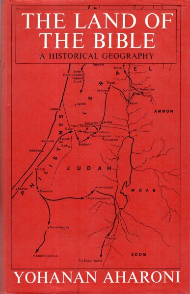 Image for The Land of the Bible - a historical geography