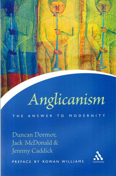 Image for Anglicanism The Answer to Modernity