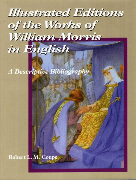 Image for Illustrated Editions of the Works of William Morris in English : A Descriptive Bibliography