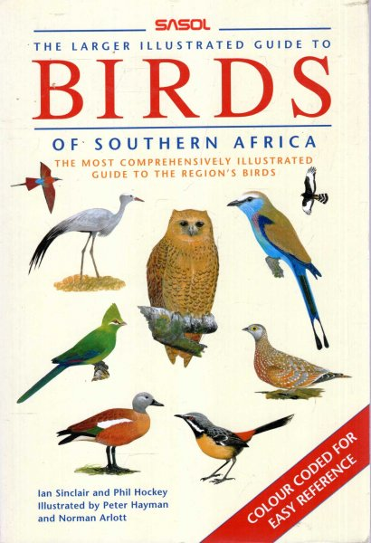 Image for The Larger Illustrated Sasol Guide to Birds of Southern Africa