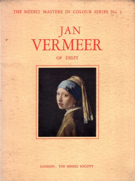 Image for The Medici Masters in Colour Series No 2 : Jan Vermeer of Delft