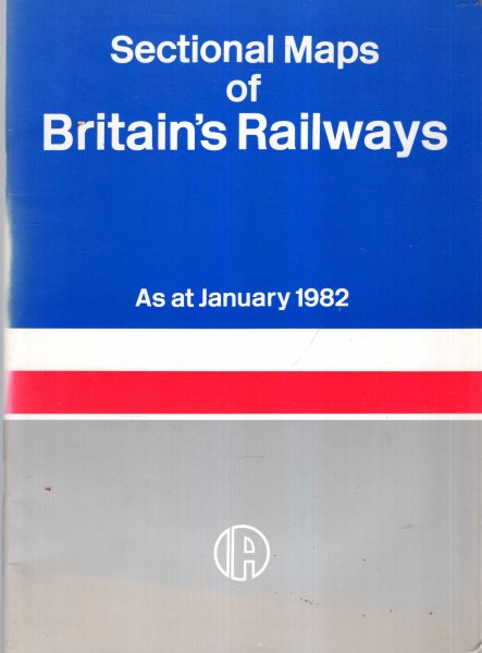 Image for Sectional Maps of Britain's Railways : As at January 1982