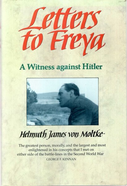 Image for Letters to Freya, 1939-45 - a witness against Hitler