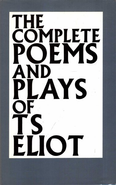 Image for The Complete Poemns and Plays of T S Eliot