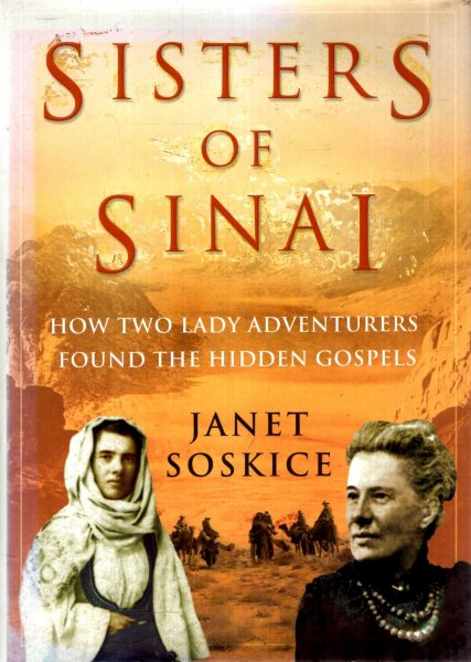 Image for Sisters of Sinai : How two lady adventurers found the hidden gospels