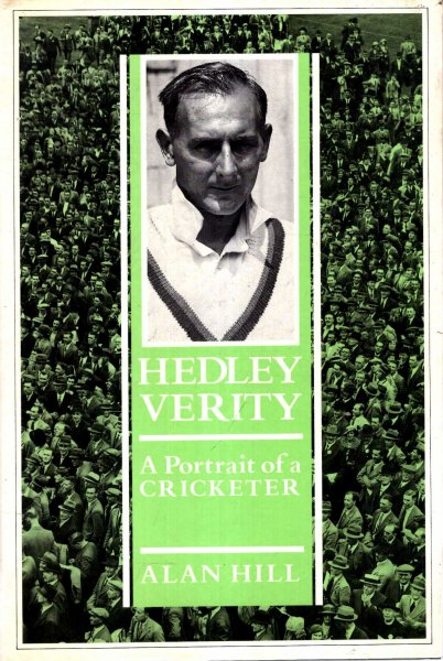 Image for Hedley Verity : A Portrait of a Cricketer