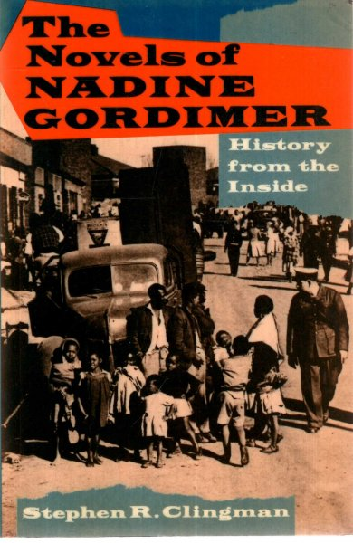 Image for The Novels Of Nadine Gordimer : History From The Inside