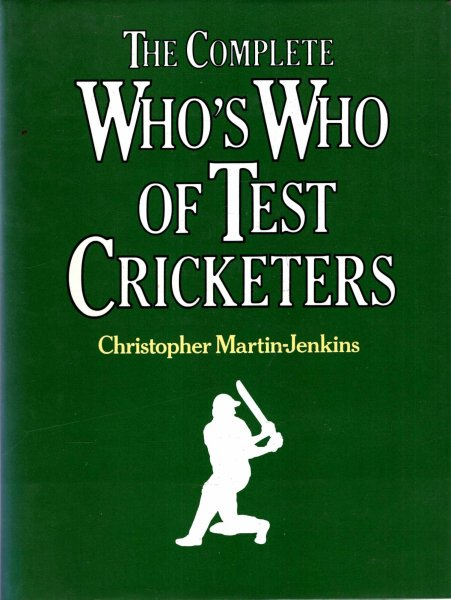 Image for The Complete Who's Who of Test Cricketers