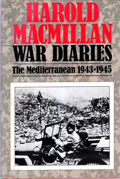 Image for Harold Macmillan War Diaries : The Mediterranean, 1943-45