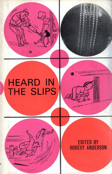 Image for Heard in the Slips - a light-hearted look at the game of cricket