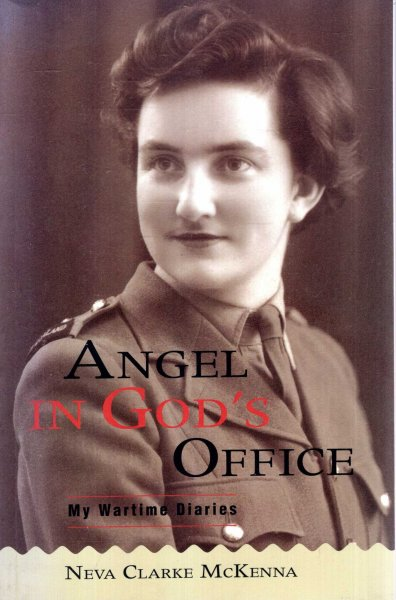 Image for Angel in God's Office : My wartime diaries