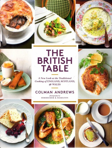 Image for British Table : A New Look at the Traditional Cooking of England, Scotland, and Wales