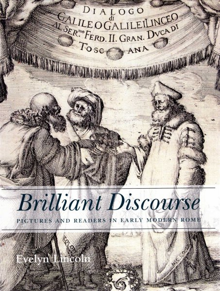 Image for Brilliant Discourse : Pictures and Readers in Early Modern Rome