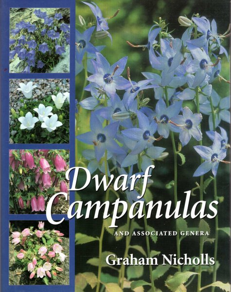 Image for Dwarf Campanulas and Associated Genera