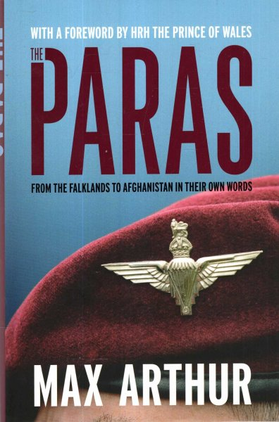 Image for The Paras : From the Falklands to Afghanistan in their Own Words