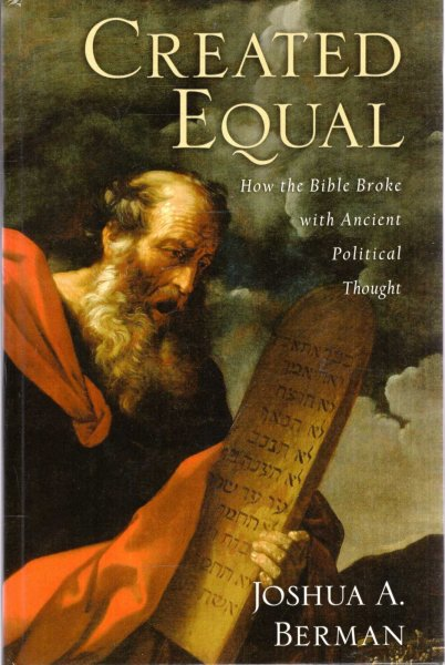 Image for Created Equal : How the Bible Broke with Ancient Political Thought