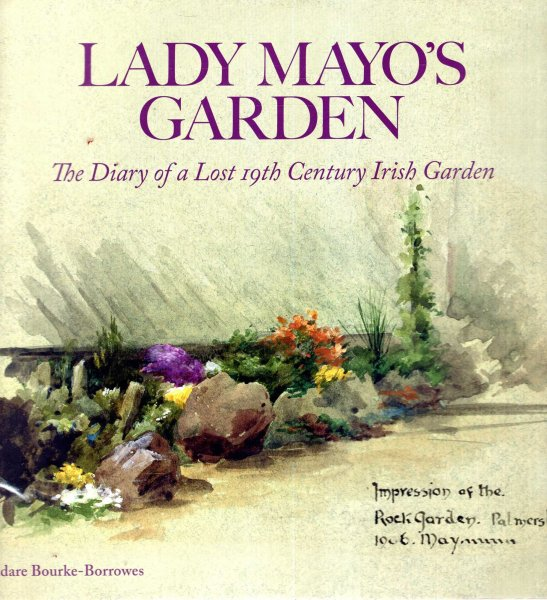 Image for Lady Mayo's Garden : The Diary of a Lost 19th Century Irish Garden