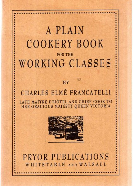 Image for A Plain Cookery Book for the Working Classes