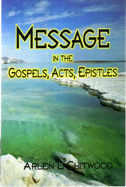 Image for Message in the Gospels, Acts, Epistles