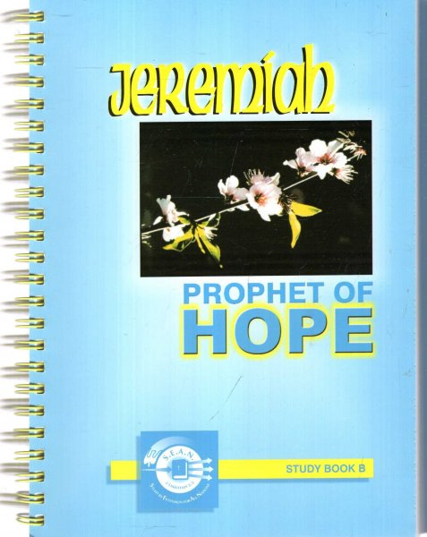 Image for Jeremiah : Prophet of Hope, Study Book A & Study Book B & Group Leaders Manual (three volumes)