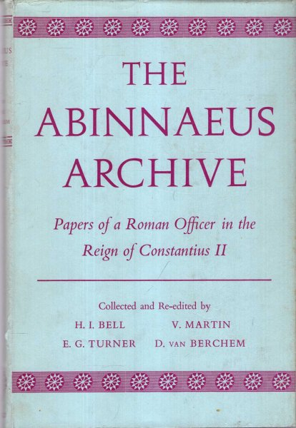 Image for The Abinnaeus Archive : Papers of a Roman Officer in the Reign of Constantius II