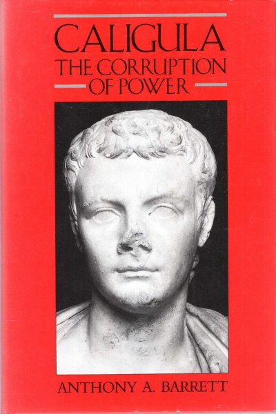 Image for Caligula : The Corruption of Power