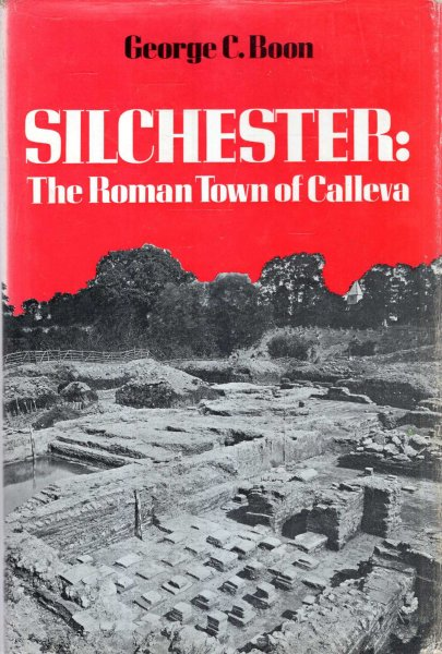 Image for Silchester, the Roman Town of Calleva