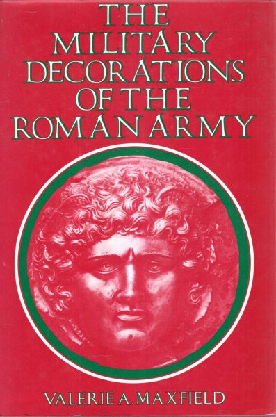 Image for The Military Decorations of the Roman Army