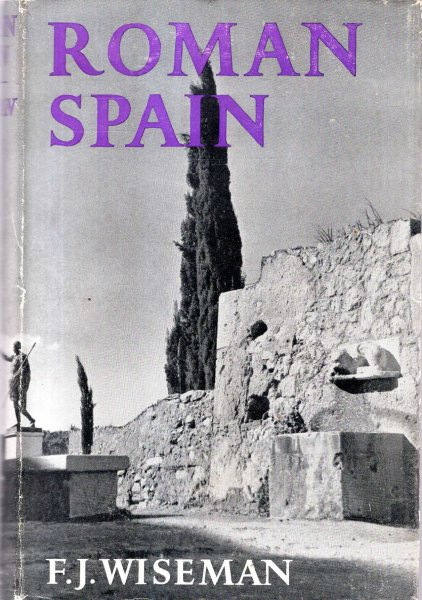 Image for Roman Spain - an Introduction to the Roman antiquities of Spain and Portugal