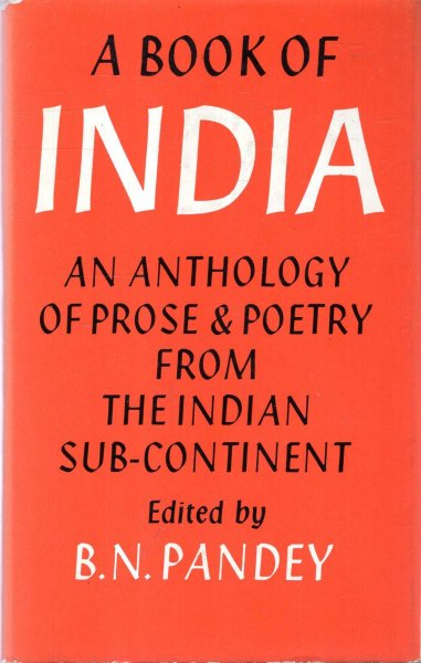 Image for A Book of India - an anthology of prose and poetry from the Indian sub-continent