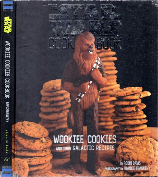 Image for The Star Wars Cook Book : Wookiee Cookies and Other Galactic Recipes