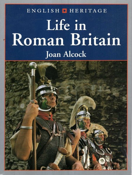 Image for English Heritage : Life in Roman Britain