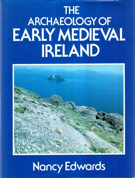 Image for The Archaeology of Early Mediaeval Ireland