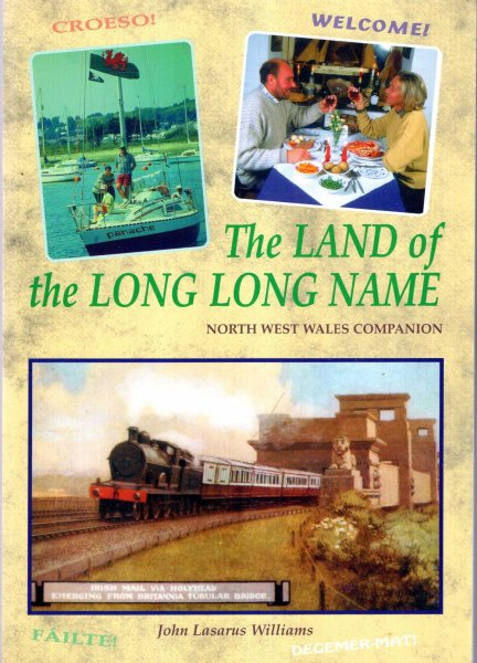 Image for The Land of the Long, Long Name : North West Wales Companion